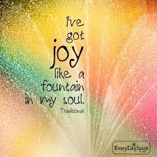 joy like a fountain